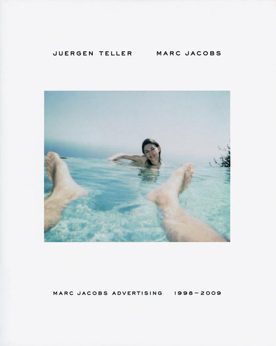 Marc Jacobs Advertising 1998-2009 - Juergen Teller - Steidl