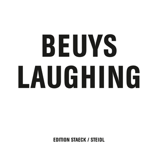 Beuys Laughing