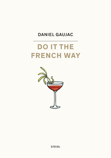 Do it the French Way…