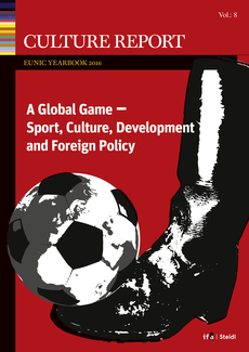 GLOBAL GAME. Sport, Culture, Development and Foreign Policy