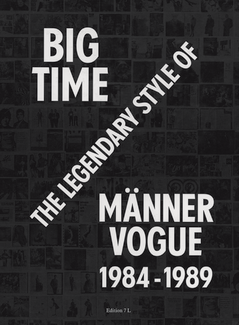 Big Time - Männer Vogue, 1984-1989 (engl.)