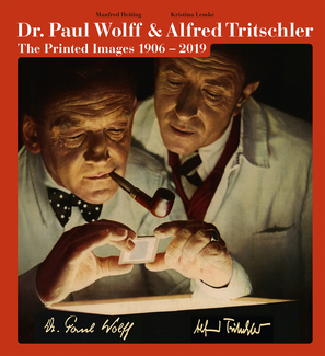 Dr. Paul Wolff & Alfred Tritschler. The Printed Images 1906—2019