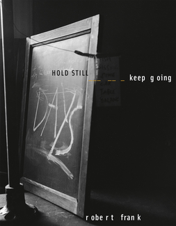 HOLD STILL - keep going