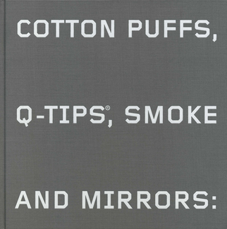 Cotton Puffs, Q-Tips, Smoke and Mirrors: The Drawings of Ed Ruscha