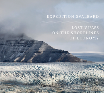 Expedition Svalbard - Lost Views on the Shorelines of Economy