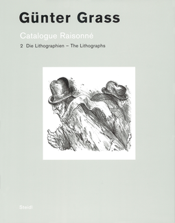 Catalogue Raisonné - Band 2: Die Lithographien /The Lithographs