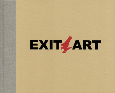 Unfinished Memories: 30 Years of Exit Art