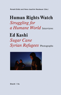 Struggling for a Humane World - Interviews//Sugar Cane/Syrian Refugees - Photographs