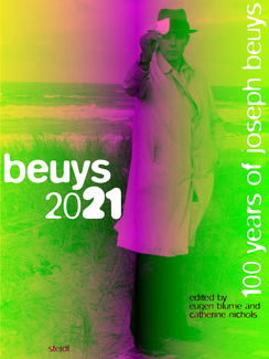 beuys 2021. 100 years of joseph beuys