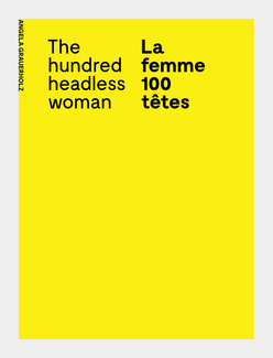La femme 100 têtes / The Hundred Headless Woman