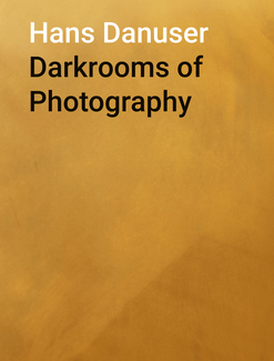Darkrooms of Photography